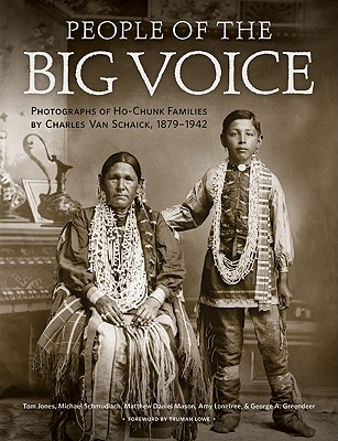 People of the Big Voice By Jones, Tom/ Schmudlach, Michael/ Mason, Matthew Daniel/ Lonetree, Amy/ Greendeer, George A.
